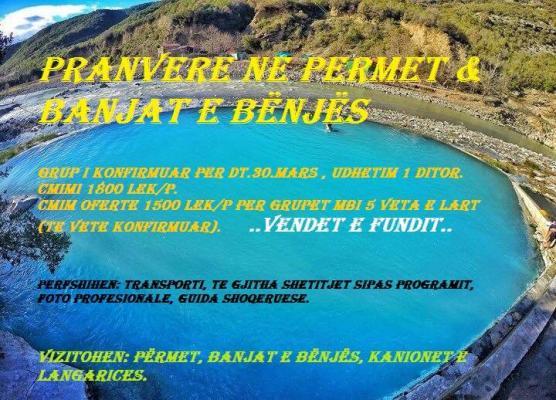 Udhetime Pranverore ne Permet & Banjat e Benjes.